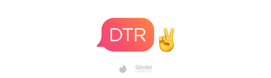 Bring on the Tinder Takeovers - DTR is Back for Season 2